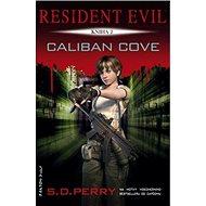 Resident Evil Caliban Cove: Kniha 2 - Kniha
