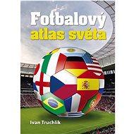 Fotbalový atlas světa - Kniha
