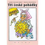 Tři české pohádky - Kniha