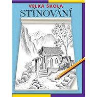 Velká škola stínování - Kniha