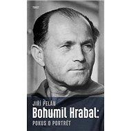 Bohumil Hrabal: pokus o portrét - Kniha