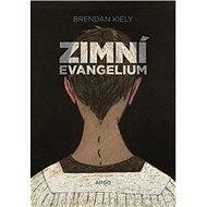 Zimní evangelium - Kniha