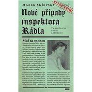 Nové případy inspektora Rádla: Muž za oponou - Kniha