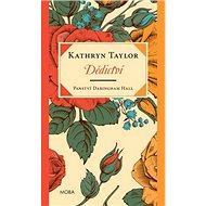 Dědictví: Panství Daringham Hall - Kniha