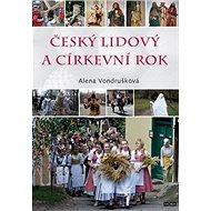Český lidový a církevní rok - Kniha