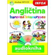 Angličtina barevná konverzace Audiokniha délka nahrávky 2 hodiny - Kniha