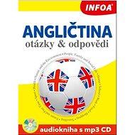 Angličtina otázky a odpovědi Audiokniha s mp3 CD - Kniha