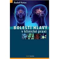 Bolesti hlavy v klinické praxi - Kniha