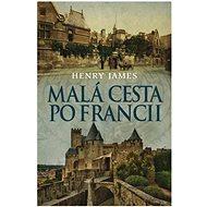 Malá cesta po Francii - Kniha