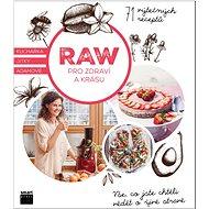 RAW pro zdraví a krásu - Kniha