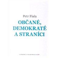 Občané, demokraté a straníci - Kniha