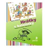 Hrátky s batolátky: Povídáme si a cvičíme s dětmi do 4 let - Kniha