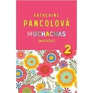 Muchachas 2: Mučačas - Kniha