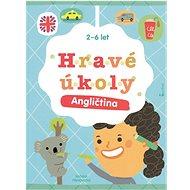Hravé úkoly Angličtina: 2-6 let - Kniha