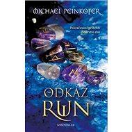 Odkaz run: Pokračování příběhu Bratrstvo run - Kniha