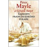 Tajnosti francouzského pekaře - Kniha