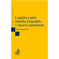 Loajalita a péče řádného hospodáře v akciové společnosti - Kniha