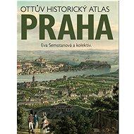 Ottův historický atlas Praha - Kniha