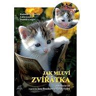 Jak mluví zvířátka + CD - Kniha