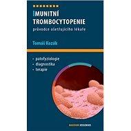 Imunitní trombocytopenie: Průvodce ošetřujícího lékaře