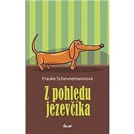Z pohledu jezevčíka - Kniha