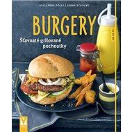 Burgery: Šťavnaté grilované pochoutky - Kniha