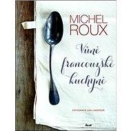 Vůně francouzské kuchyně - Kniha