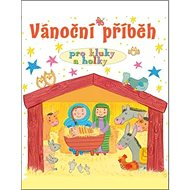 Vánoční příběh pro kluky a holky - Kniha