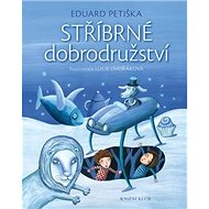 Stříbrné dobrodružství - Kniha