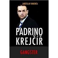 Padrino Krejčíř Gangster - Kniha