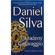Ukradený Caravaggio: Thriller s Gabrielem Allonem - Kniha