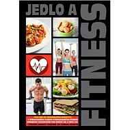 Jedlo a fitness - Kniha