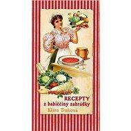 Recepty z babiččiny zahrádky - Kniha