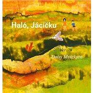 Haló, Jácíčku - Kniha