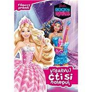 Barbie Rock ´n Royals Vybarvuj čti si nalepuj: Filmový příběh - Kniha