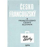 Česko francouzský francouzsko český slovník - Kniha
