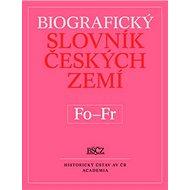 Biografický slovník českých zemí Fo-Fr - Kniha