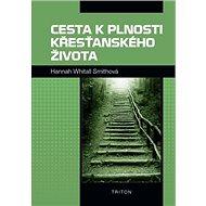 Cesta k plnosti křesťanského života - Kniha