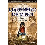 Leonardo da Vinci: Úsměv Mony Lisy - Kniha