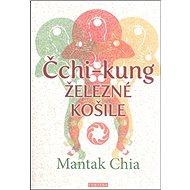 Čchi-kung Železné košile - Kniha