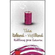 Květiny pro Lauru - Kniha