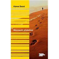 Meursault, přešetření - Kniha