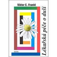Lékařská péče o duši - Kniha