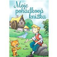 Moje pohádková knížka - Kniha