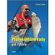 Profesionální rady pro rybáře - Kniha