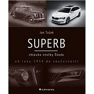 Superb: chlouba značky Škoda od roku 1934 do současnosti