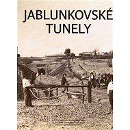 Jablunkovské tunely - Kniha