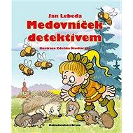 Medovníček detektivem - Kniha
