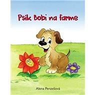 Psík Bobi na farme - Kniha