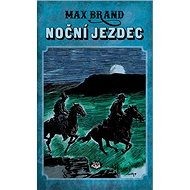 Noční jezdec - Kniha